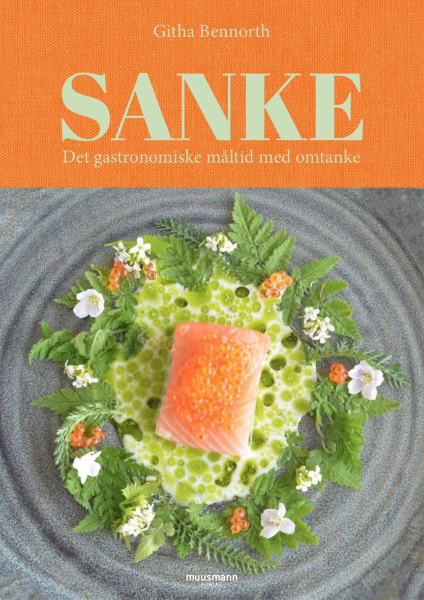 SANKE                                                Det gastronomiske måltid med omtanke